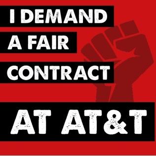 I demand a fair contract at AT&T